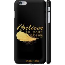Чехол на iPhone 6 Plus 'Верь в мечту