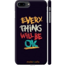 Чехол на iPhone 8 Plus Everything will be Ok