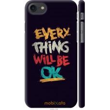 Чехол на iPhone 7 Everything will be Ok
