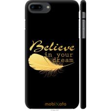 Чехол на iPhone 7 Plus 'Верь в мечту