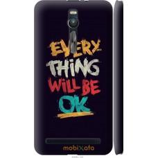 Чехол на Asus Zenfone 2 ZE551ML Everything will be Ok
