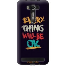 Чехол на Asus ZenFone 2 Laser 2 ZE550KL Everything will be O