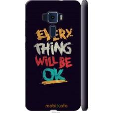 Чехол на Asus Zenfone 3 ZE552KL Everything will be Ok