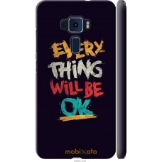 Чехол на Asus Zenfone 3 ZE520KL Everything will be Ok