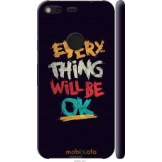 Чехол на Google Pixel XL Everything will be Ok