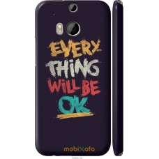 Чехол на HTC One M8 dual sim Everything will be Ok