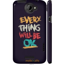 Чехол на HTC One X Everything will be Ok