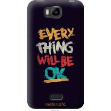Чехол на Huawei Ascend Y5C Everything will be Ok