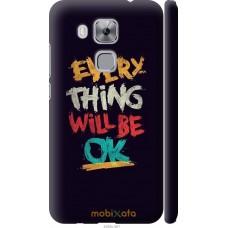 Чехол на Huawei Nova Plus Everything will be Ok