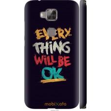 Чехол на Huawei G8 Everything will be Ok