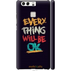 Чехол на Huawei P9 Everything will be Ok
