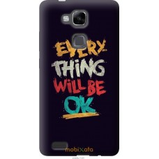Чехол на Huawei Ascend Mate 7 Everything will be Ok