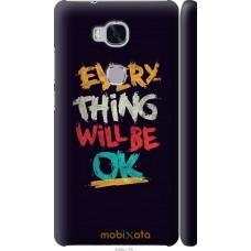 Чехол на Huawei Honor 5X Everything will be Ok