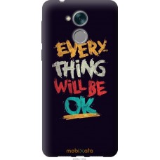 Чехол на Huawei Honor 6C Everything will be Ok