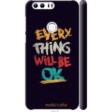 Чехол на Huawei Honor 8 Everything will be Ok