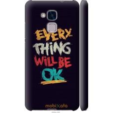 Чехол на Huawei Honor 5C Everything will be Ok