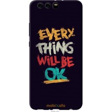 Чехол на Huawei P10 Plus Everything will be Ok