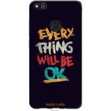 Чехол на Huawei P10 Lite Everything will be Ok