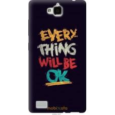 Чехол на Huawei Honor 3C Everything will be Ok
