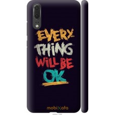 Чехол на Huawei P20 Everything will be Ok