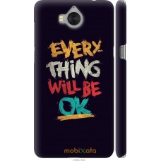 Чехол на Huawei Y5 2017 Everything will be Ok