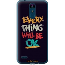 Чехол на LG K8 2018 Everything will be Ok