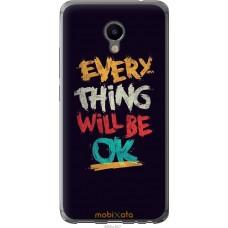 Чехол на Meizu M3e Everything will be Ok