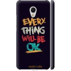 Чехол на Meizu MX6 Everything will be Ok