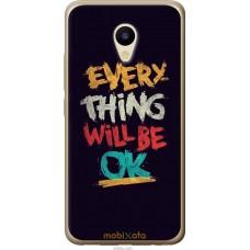 Чехол на Meizu M5 Everything will be Ok