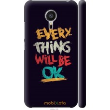 Чехол на Meizu MX5 Everything will be Ok