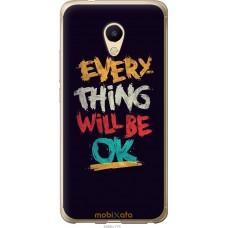 Чехол на Meizu M5s Everything will be Ok