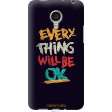 Чехол на Meizu MX4 PRO Everything will be Ok