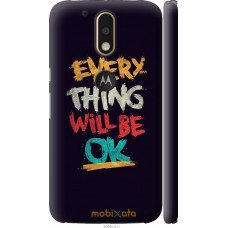 Чехол на Motorola MOTO G4 Everything will be Ok