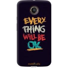 Чехол на Motorola Moto X2 Everything will be Ok