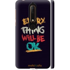 Чехол на Nokia 6 2018 Everything will be Ok