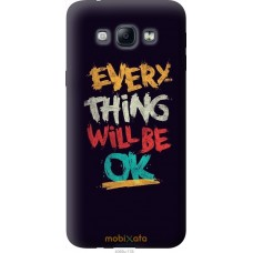 Чехол на Samsung Galaxy A8 A8000 Everything will be Ok