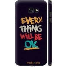Чехол на Samsung Galaxy A7 (2017) Everything will be Ok