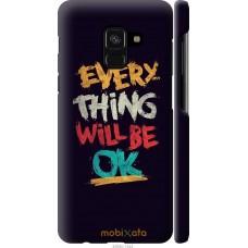 Чехол на Samsung Galaxy A8 2018 A530F Everything will be Ok
