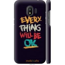 Чехол на Samsung Galaxy J2 2018 Everything will be Ok