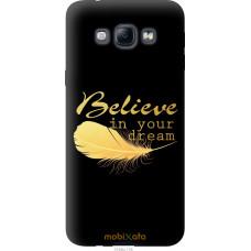 Чехол на Samsung Galaxy A8 A8000 'Верь в мечту