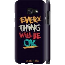 Чехол на Samsung Galaxy A3 (2017) Everything will be Ok