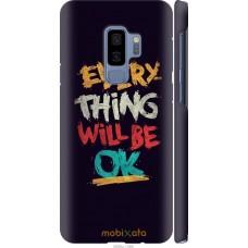 Чехол на Samsung Galaxy S9 Plus Everything will be Ok
