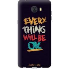 Чехол на Samsung Galaxy C9 Pro Everything will be Ok