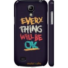 Чехол на Samsung Galaxy S4 mini Everything will be Ok