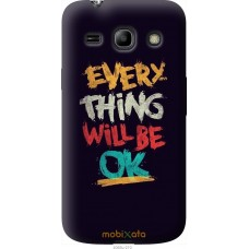 Чехол на Samsung Galaxy Star Advance G350E Everything will b