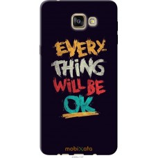 Чехол на Samsung Galaxy A9 Pro Everything will be Ok