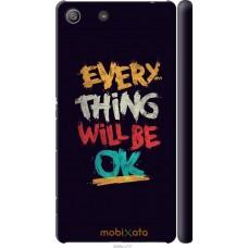 Чехол на Sony Xperia M5 Everything will be Ok