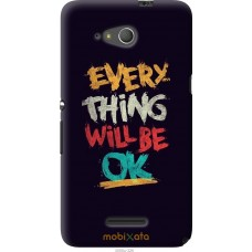 Чехол на Sony Xperia E4g Everything will be Ok