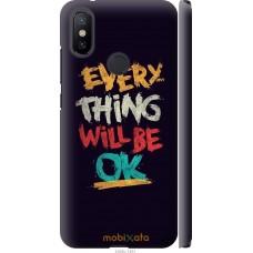 Чехол на Xiaomi Mi A2 Everything will be Ok
