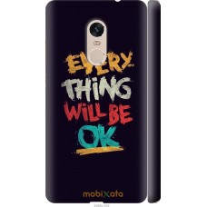 Чехол на Xiaomi Redmi Note 4 Everything will be Ok